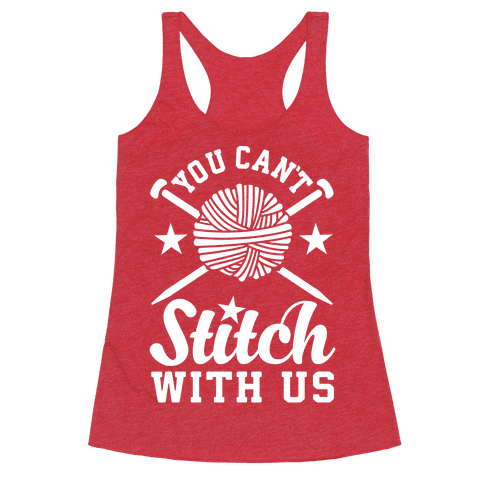 You Can't Stitch with Us