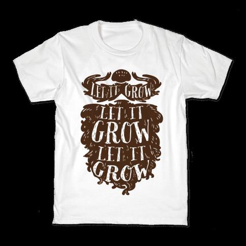 Let It Grow Kids T-Shirt