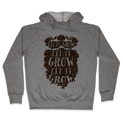 Let It Grow Hooded Sweatshirt