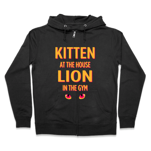 Kitten at Home Lion in the Gym Zip Hoodie