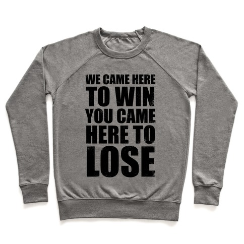 We Came Here To Win (Tank) Pullover