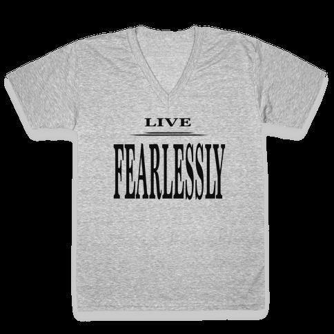 Live Fearlessly V-Neck Tee Shirt