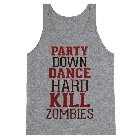 Party, Dance, Kill Zombies Tank Top