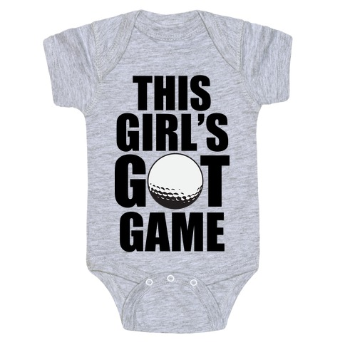 This Girl's Got Game (Golf) Baby Onesy