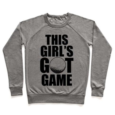 This Girl's Got Game (Golf) Pullover