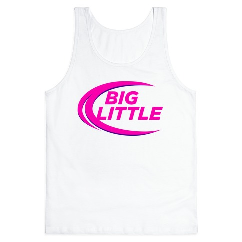Big Little (Beer Parody Tank) Tank Top