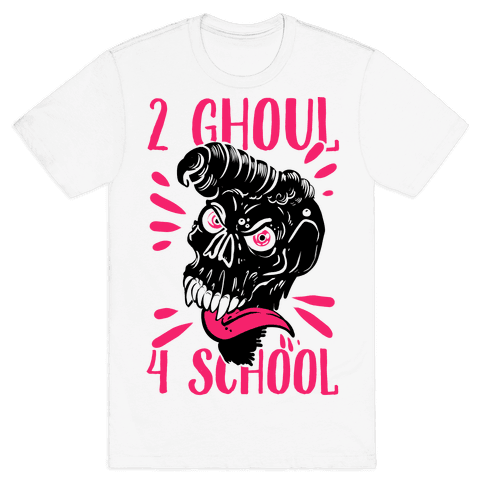 2 Ghoul 4 School Mens T-Shirt