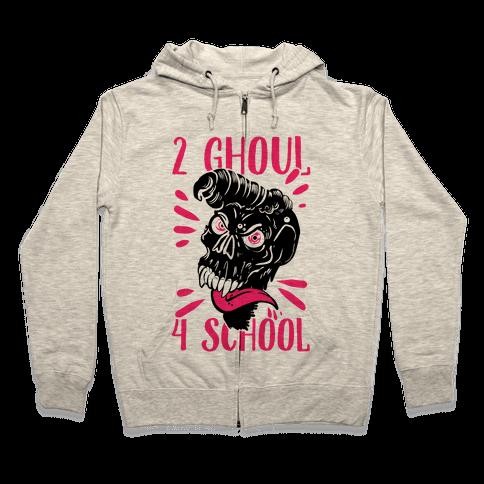 2 Ghoul 4 School Zip Hoodie