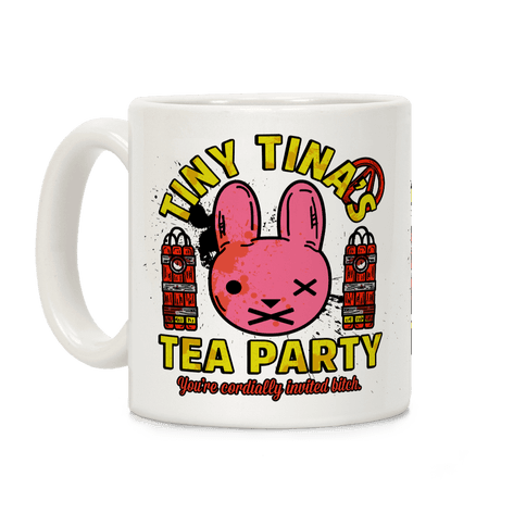 Tiny Tina's Tea Party Coffee Mug
