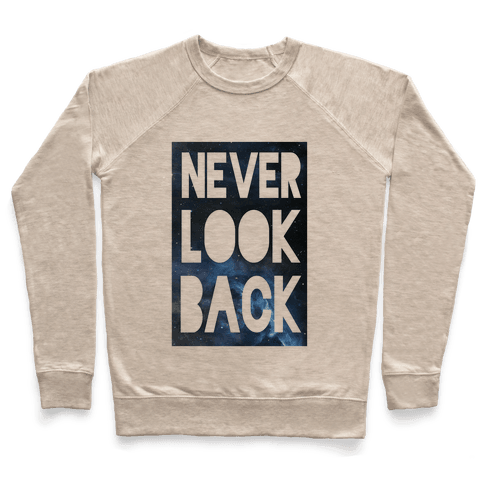 Never Look Back Pullover