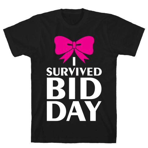 I Survived Bid Day Mens T-Shirt