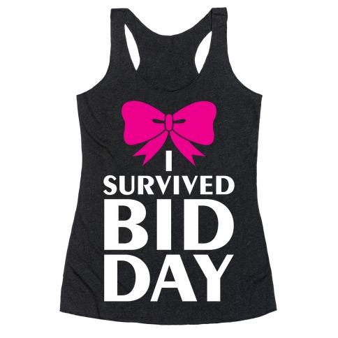 I Survived Bid Day Racerback Tank Top