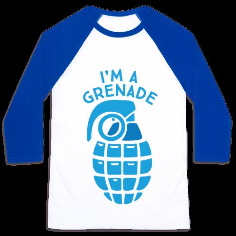 I'm A Grenade