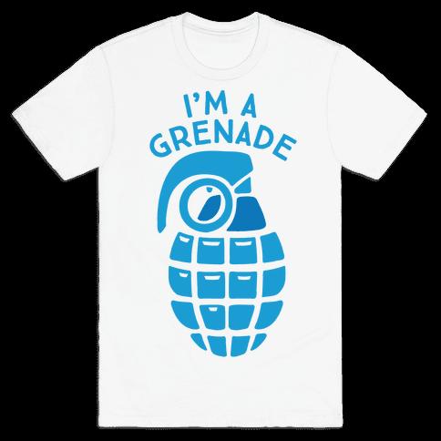 I'm A Grenade Mens T-Shirt