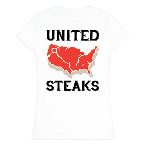 United Steaks Womens T-Shirt