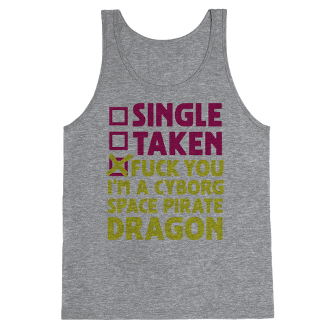 F*** You I'm a Cyborg Space Pirate Dragon Tank Top
