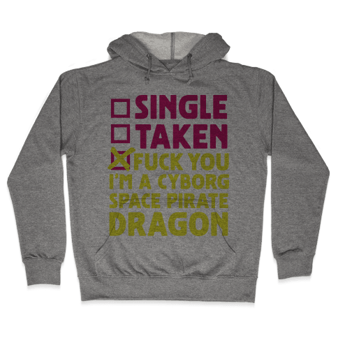 F*** You I'm a Cyborg Space Pirate Dragon Hooded Sweatshirt