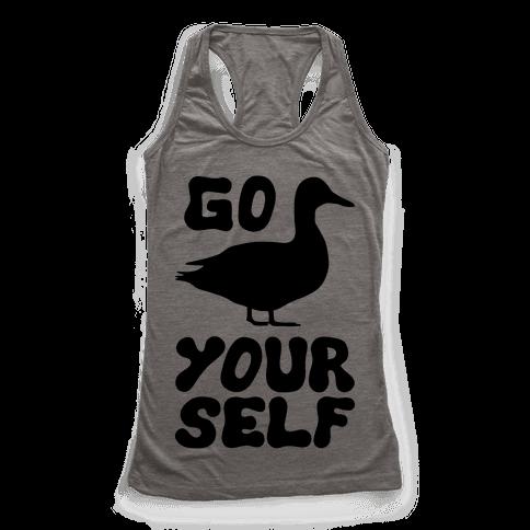 Go Duck Yourself Racerback Tank Top