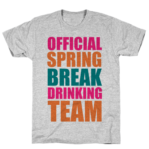 Official Spring Break Drinking Team Mens T-Shirt