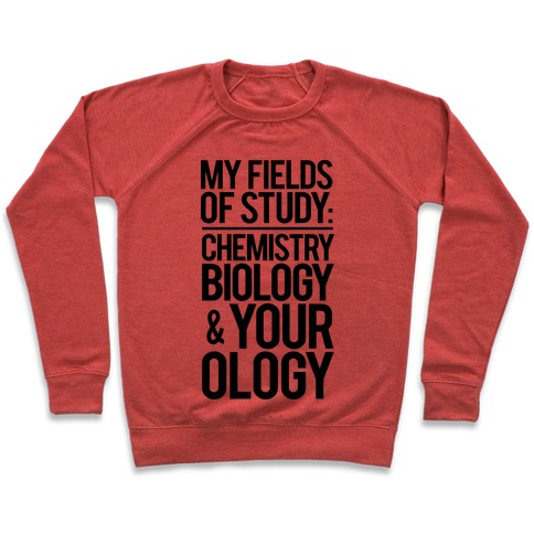 My Fields Of Study Pullover