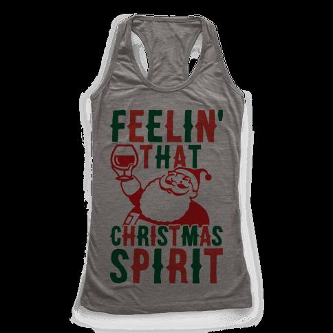 Feelin' That Christmas Spirit Racerback Tank Top
