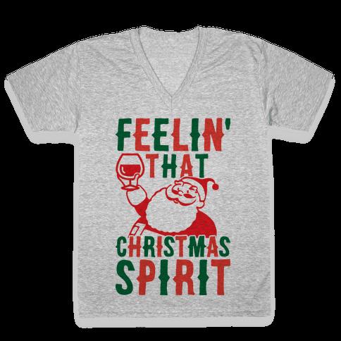 Feelin' That Christmas Spirit V-Neck Tee Shirt