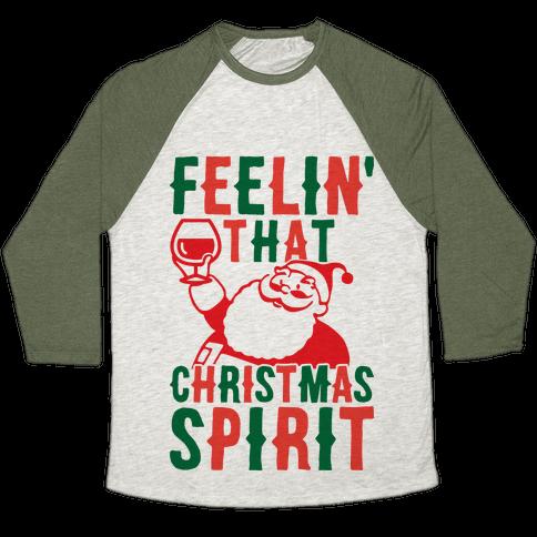 Feelin' That Christmas Spirit Baseball Tee