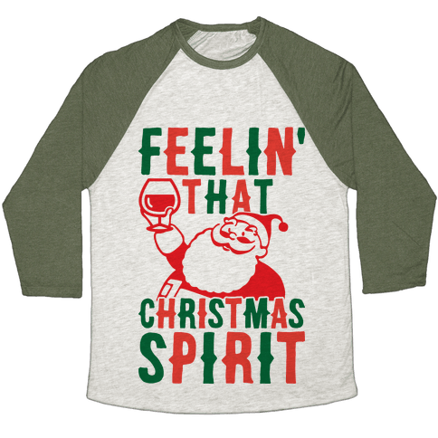 Feelin' That Christmas Spirit Baseball Tee