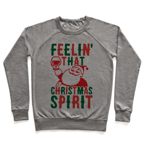 Feelin' That Christmas Spirit Pullover