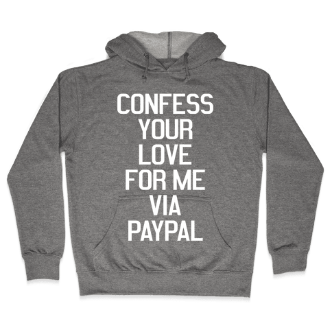 Confess Your Love Hooded Sweatshirt