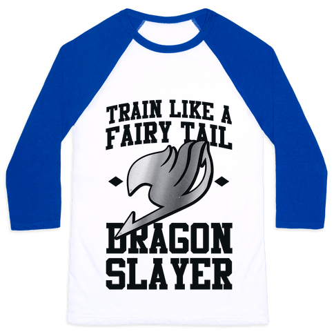 Train Like a Fairy Tail Dragon Slayer (Gajeel) Baseball Tee