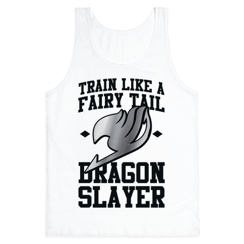 Train Like a Fairy Tail Dragon Slayer (Gajeel) Tank Top