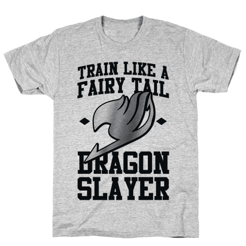 Train Like a Fairy Tail Dragon Slayer (Gajeel) Mens T-Shirt