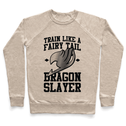 Train Like a Fairy Tail Dragon Slayer (Gajeel) Pullover