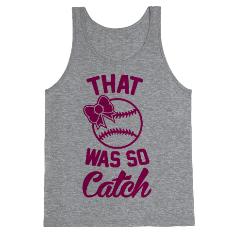 That Was So Catch Tank Top