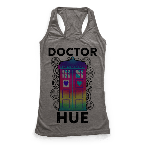 Doctor Hue (Doctor Who Parody) Racerback Tank Top