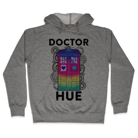 Doctor Hue (Doctor Who Parody) Hooded Sweatshirt