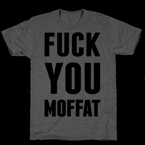 Fuck You Moffat