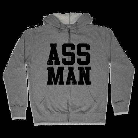 Ass Man Zip Hoodie
