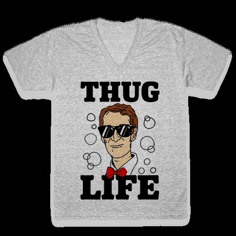 Thug Life Bill Nye V-Neck Tee Shirt