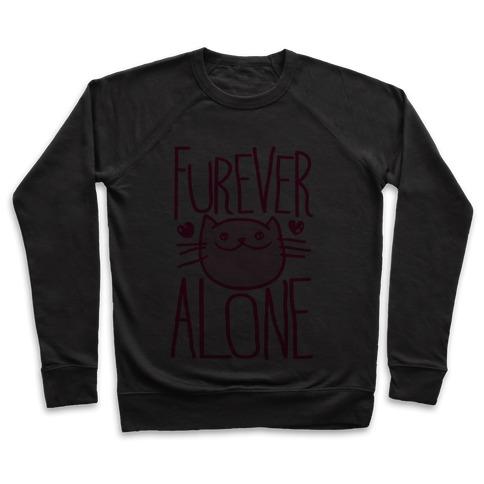 Furever Alone Pullover