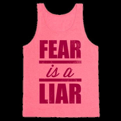 Fear Is A Liar Tank Top