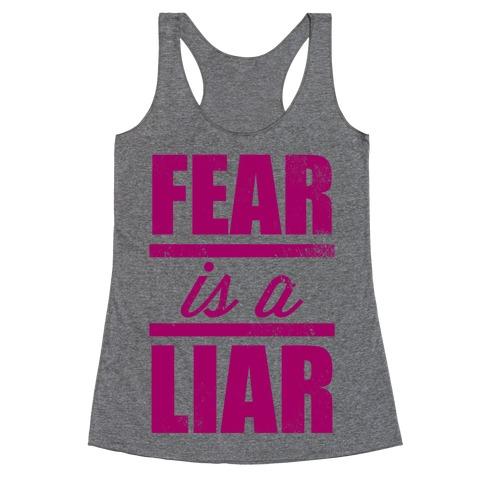 Fear Is A Liar Racerback Tank Top