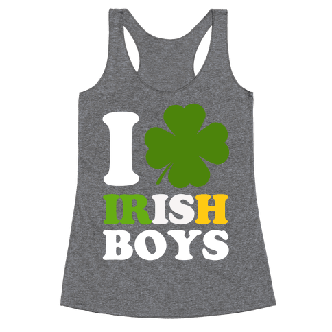 I Love Irish Boys Racerback Tank Top