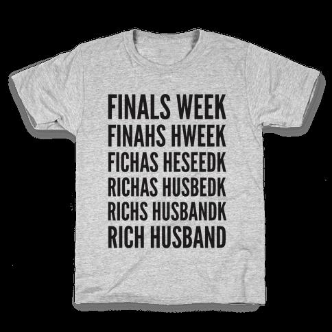 Finals Week Kids T-Shirt