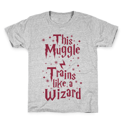 This Muggle Trains like a Wizard Kids T-Shirt