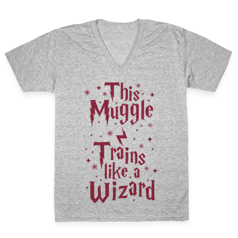 This Muggle Trains like a Wizard V-Neck Tee Shirt