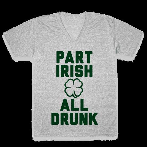 Part Irish All Drunk V-Neck Tee Shirt