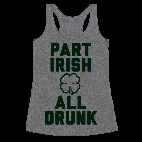 Part Irish All Drunk