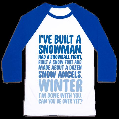 Over Winter Time Baseball Tee
